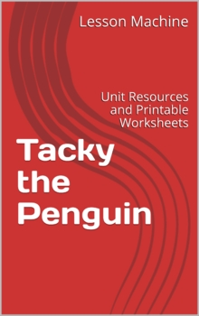 Literature Unit for Tacky the Penguin by Helen Lester