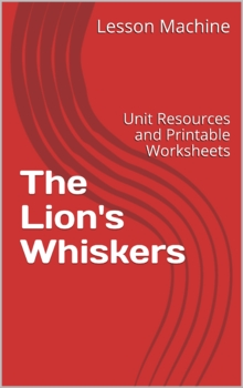 Literature Unit for The Lion's Whiskers by Nancy Raines Day