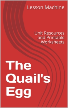 Literature Unit for The Quail's Egg, by Joanna Troughton