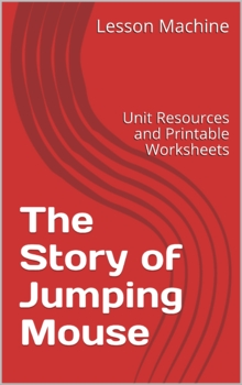 Literature Unit for The Story of Jumping Mouse by John Steptoe