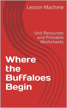 Literature Unit for Where the Buffaloes Begin by Olaf Baker