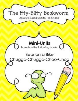 Literature-based Units:  Bear on a Bike and Chugga-Chugga