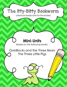 Literature-based Units:  Goldilocks and the Three Bears an