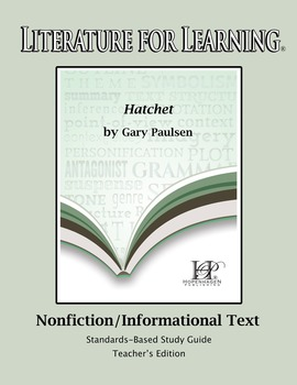 Literature for Learning Hatchet Nonfiction/Informational T