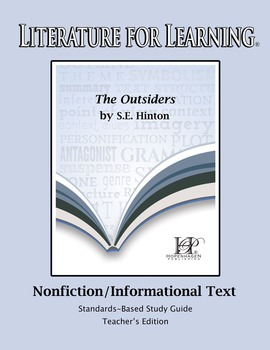 Literature for Learning The Outsiders Nonfiction/Informati