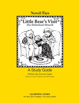 Little Bear's Visit - Novel-Ties Study Guide