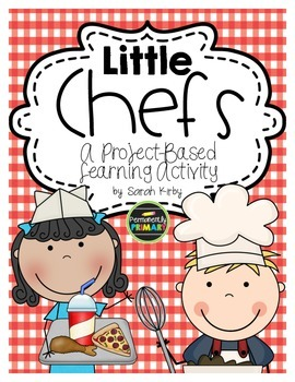 Little Chefs - Project Based Learning