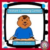 Instant Listening Center - Mercer Mayer - Listening Centers!