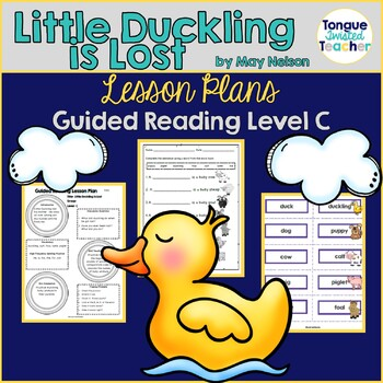 Little Duckling is Lost by May Nelson, Guided Reading Less