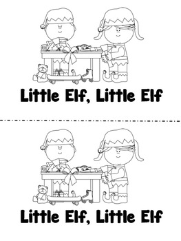 Little Elf, Little Elf - A color and read Holiday/Christma