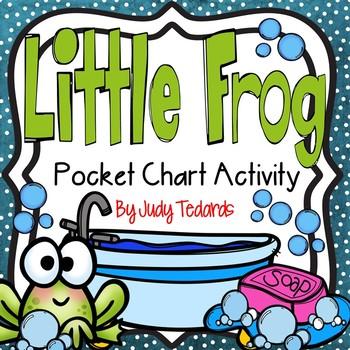 Little Frog (Pocket Chart Activity)