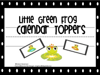 Little Green Frog Calendar Topper Set