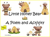 Little Honey Bear  Poem and Activity