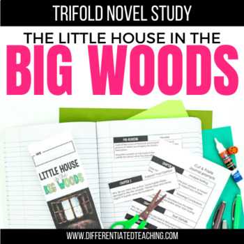 Little House in the Big Woods Foldable Novel Study Unit