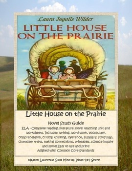 Little House on the Prairie Complete ELA Study Guide Teach
