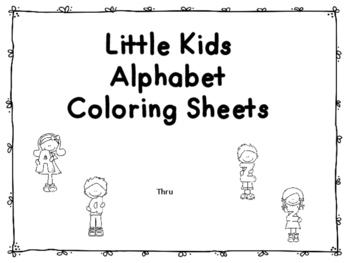 Little Kids Alphabet Coloring Sheets (NO PREP)