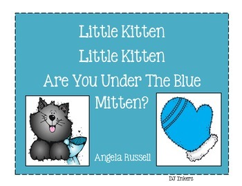 Little Kitten ~ Little Kitten ~ Are You Under The Blue Mitten?