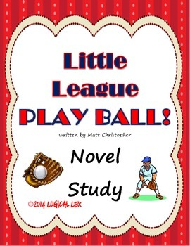 Little League: Play Ball Novel Study
