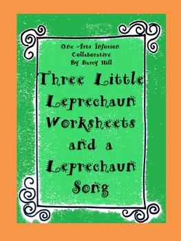 Three Little Leprechaun Worksheets and a Leprechaun Song