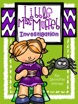 Little Miss Muffet Investigation
