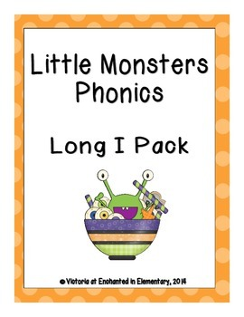 Little Monsters Phonics: Long I Pack