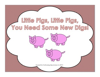 Little Pigs, You Need New Digs: 3 Little Pigs & Properties