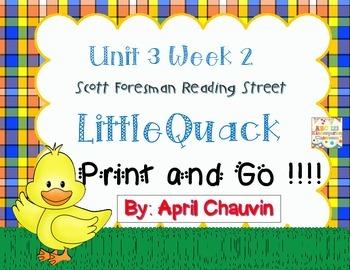 Little Quack: Print and Go  Unit 3 Week 2 Reading Street K