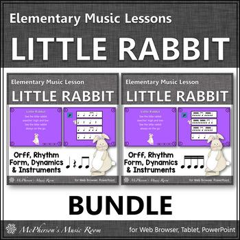Little Rabbit: Orff, Rhythm, Form, Dynamics and Instrument