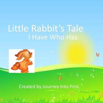Little Rabbit's Tale I Have Who Has (Journeys Unit 4)