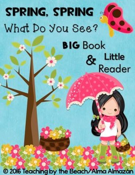 Little Reader with Teacher Big Book- Spring, Spring, What