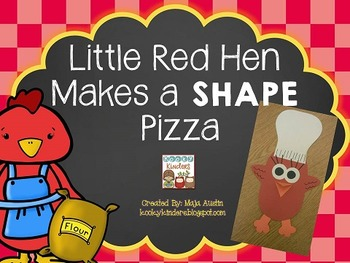 Little Red Hen Makes a SHAPE Pizza