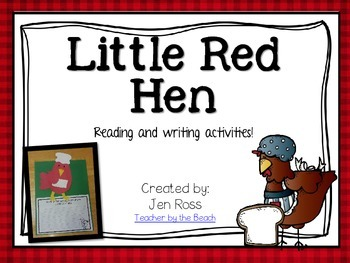 Little Red Hen - Reading and Writing Activities