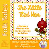 Readers Theater Folk Tale Little Red Hen RL1.1, RL1.2, RL2
