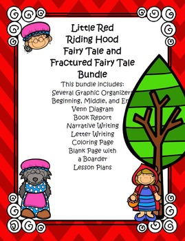 Little Red Riding Hood Fairy Tale and Fractured Fairy Tale Bundle