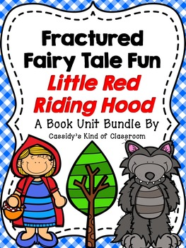 Little Red Riding Hood Fractured Fairy Tales