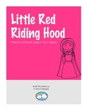 Little Red Riding Hood Lesson Plan Ideas