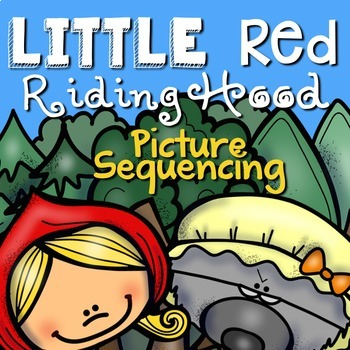 Little Red Riding Hood: Story Sequencing with Pictures
