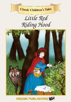 Little Red Riding Hood Short Story