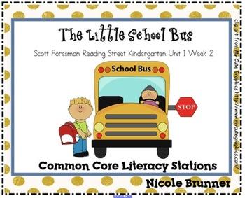 Little School Bus Reading Street Unit 1 Week 1 Common Core