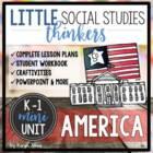 Little Thinkers MINI-UNIT for K-1: America
