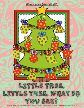 Little Tree, Little Tree, What Do You See?  Shapes- 1st Grade