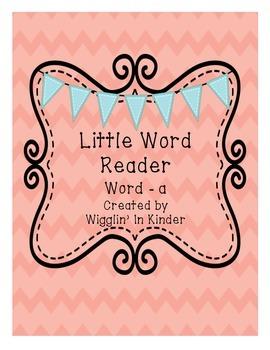 Little Word Reader - a - Sight Word Reader - Freebie