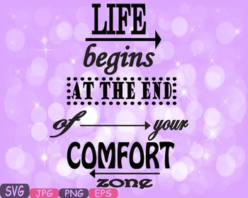Live Begins At the End of your Comfort zone Word Art clipa