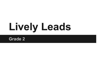 Lively Leads Grade 2