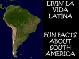 Livin' La Vida Latina - Fun Facts about South America in English