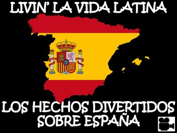 Livin' La Vida Latina – Fun Facts about Spain Presentation