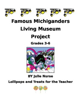 Living Museum--Famous Michiganders Biography Project