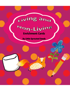 Living, Non-Living Cards