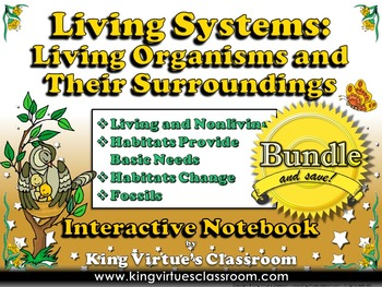 Living Systems Interactive Notebook BUNDLE - Living Organi