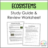 Living Systems (Ecosystems) Study Guide and Review Workshe